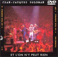 Cover Jean-Jacques Goldman - Et l'on n'y peut rien [DVD]